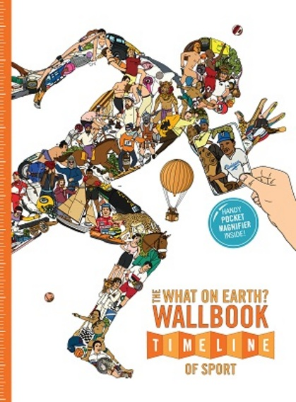 Cover for The What on Earth? Wallbook Timeline of Sport by Christopher Lloyd, Patrick Skipworth