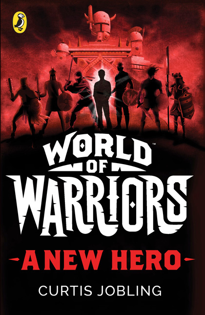Cover for World of Warriors: A New Hero by Curtis Jobling