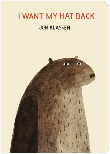 Cover for I Want My Hat Back by Jon Klassen