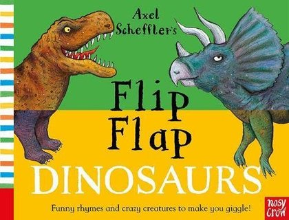 Cover for Axel Scheffler's Flip Flap Dinosaurs by Axel Scheffler
