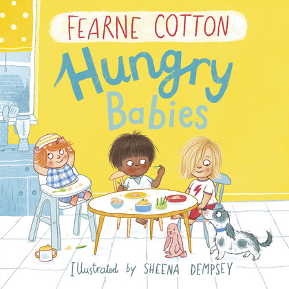 Cover for Hungry Babies by Fearne Cotton