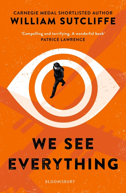 Cover for We See Everything by William Sutcliffe