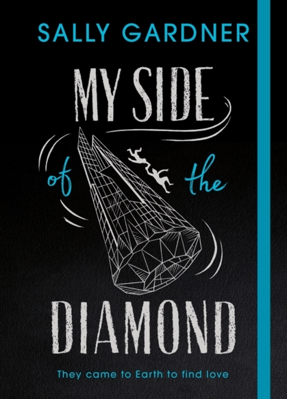 Cover for My Side of the Diamond by Sally Gardner