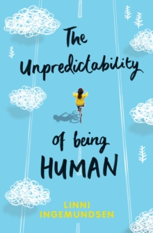 Cover for The Unpredictability of Being Human by Linni Ingemundsen