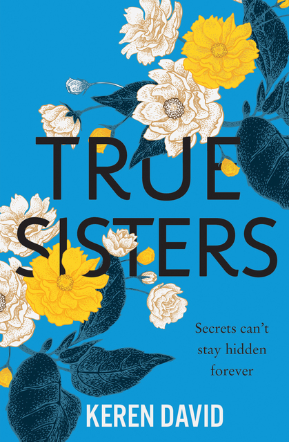Cover for True Sisters by Keren David