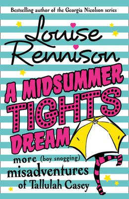 Cover for A Midsummer Tights Dream by Louise Rennison