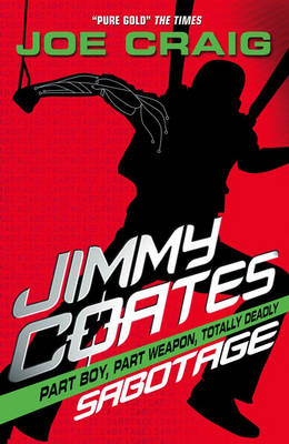 Cover for Jimmy Coates: Sabotage by Joe Craig