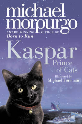 Book Cover for Kaspar Prince of Cats by Michael Morpurgo