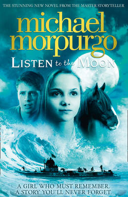 Book Cover for Listen to the Moon by Michael Morpurgo