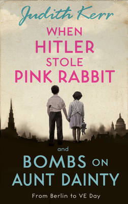 Book Cover for When Hitler Stole Pink Rabbit/Bombs on Aunt Dainty by Judith Kerr