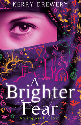 Cover for A Brighter Fear by Kerry Drewery