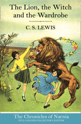 Cover for The Lion, the Witch and the Wardrobe by C. S. Lewis