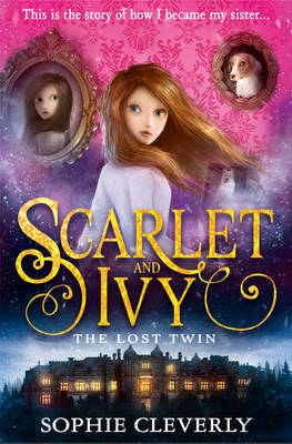 Cover for The Lost Twin by Sophie Cleverly