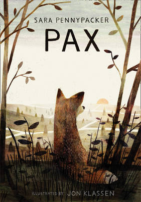 Cover for Pax by Sara Pennypacker