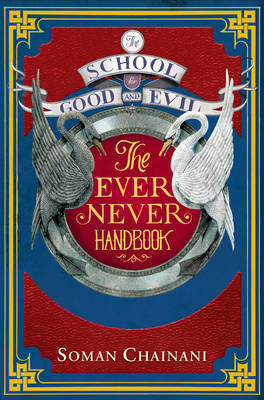 Cover for Ever Never Handbook by Soman Chainani