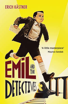 Cover for Emil And The Detectives by Erich Kastner