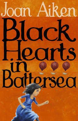 Cover for Black Hearts in Battersea by Joan Aiken