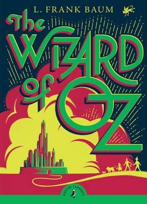 Cover for The Wizard Of Oz (with an Introduction by Cornelia Funke) by L  Frank Baum