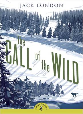 Cover for The Call Of The Wild (with an Introduction by Melvin Burgess) by Jack London