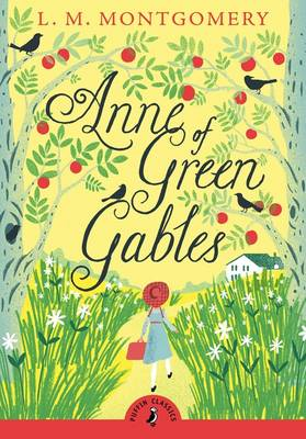 Cover for Anne of Green Gables (with an Introduction by Lauren Child) by L M Montgomery