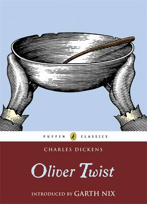 Cover for Oliver Twist (with an Introduction by Garth Nix) by Charles Dickens