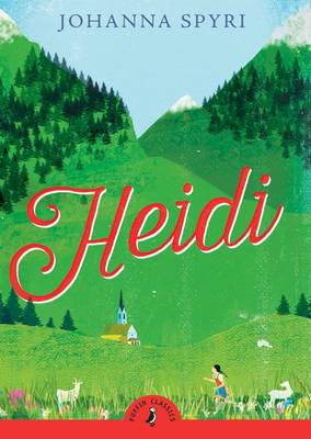 Cover for Heidi by Johanna Spyri