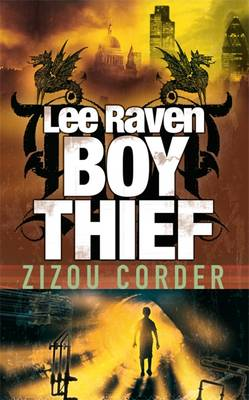 Cover for Lee Raven, Boy Thief by Zizou Corder