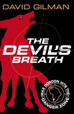 Cover for Danger Zone: The Devil's Breath by David Gilman