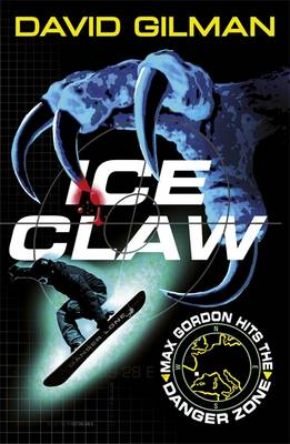 Cover for Danger Zone: Ice Claw by David Gilman