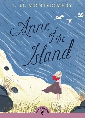 Cover for Anne of the Island by L M Montgomery