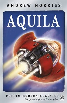 Cover for Aquila by Andrew Norriss