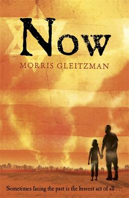Cover for Now by Morris Gleitzman