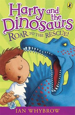 Cover for Harry and the Dinosaurs Roar to the Rescue! by Ian Whybrow