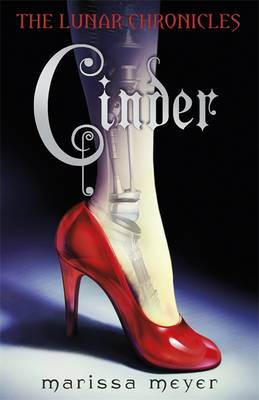 Cover for The Lunar Chronicles : Cinder by Marissa Meyer