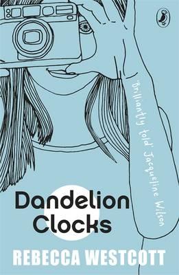 Cover for Dandelion Clocks by Rebecca Westcott