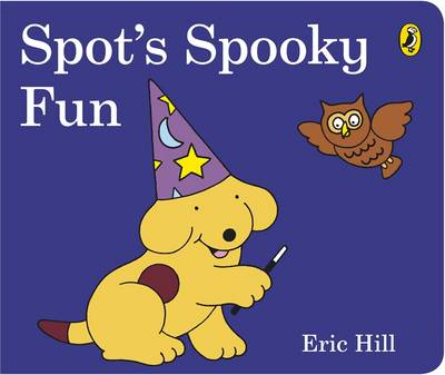 Cover for Spot's Spooky Fun by Eric Hill