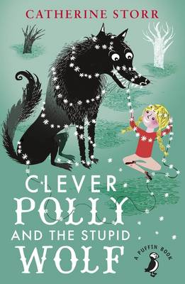 Cover for Clever Polly and the Stupid Wolf by Catherine Storr