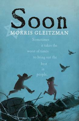 Cover for Soon by Morris Gleitzman