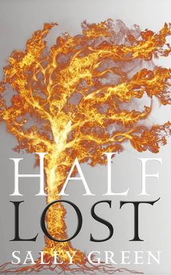 Cover for Half Lost by Sally Green