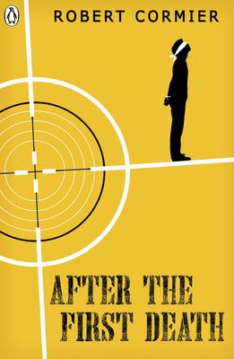 Cover for After the First Death by Robert Cormier