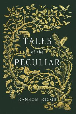Cover for Tales of the Peculiar by Ransom Riggs