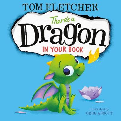 Cover for There's a Dragon in Your Book by Tom Fletcher