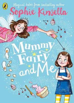 Cover for Mummy Fairy and Me by Sophie Kinsella