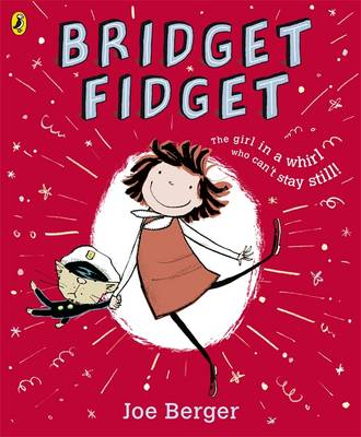 Cover for Bridget Fidget by Joe Berger