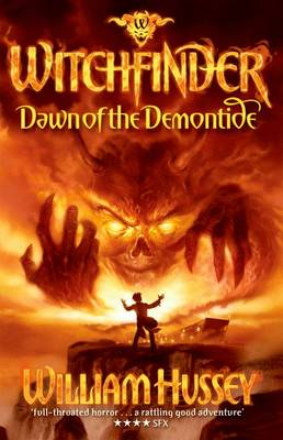 Cover for Dawn of the Demontide (Witchfinder series) by William Hussey