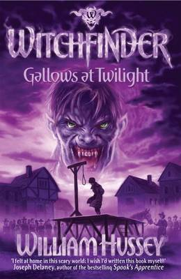 Cover for Gallows at Twilight (Witchfinder series)  by William Hussey