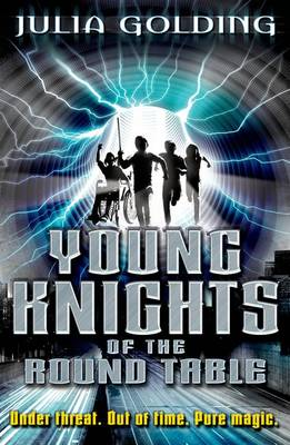 Cover for Young Knights of the Round Table by Julia Golding