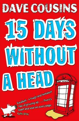 Cover for Fifteen Days without a Head by Dave Cousins