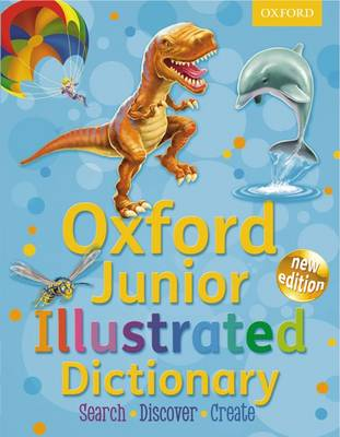 Cover for Oxford Junior Illustrated Dictionary by Sheila Dignen