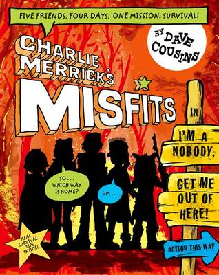 Cover for Charlie Merrick's Misfits in I'm a Nobody, Get Me Out of Here! by Dave Cousins